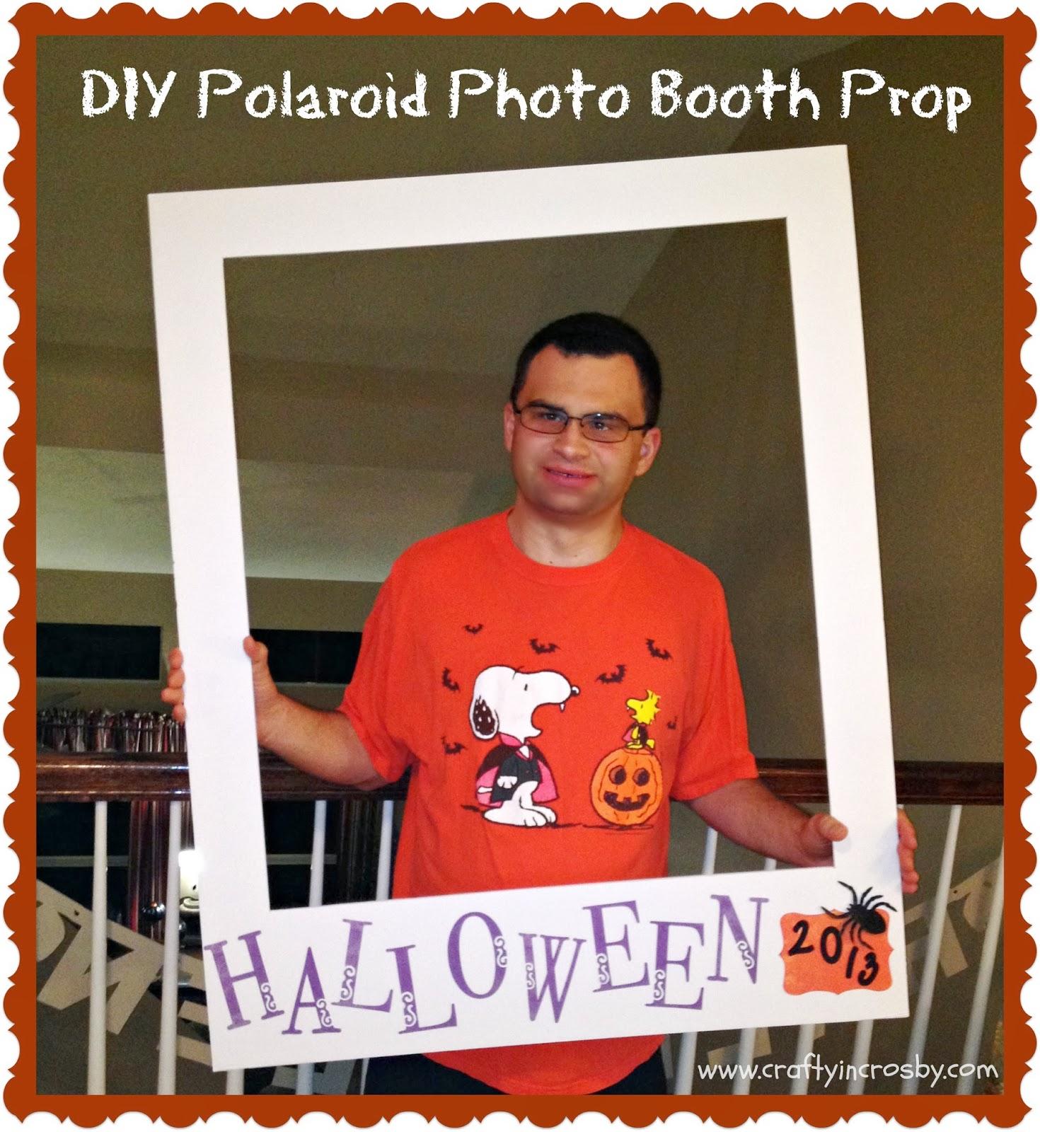 Crafty in Crosby: DIY Polaroid Photo Booth Prop