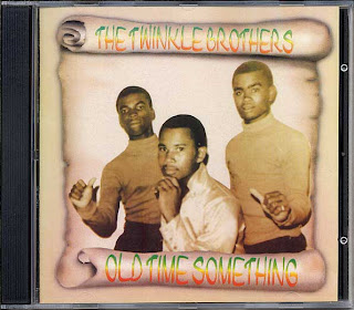 The Twinkle Brothers - Old Time Something