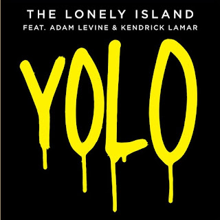 The Lonely Island - YOLO (feat. Adam Levine & Kendrick Lamar) Lyrics