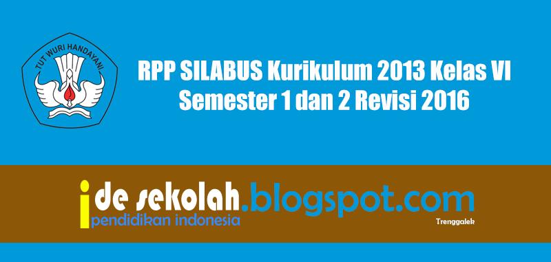 Rpp Silabus Kurikulum 2013 Kelas Vi Semester 1 Dan 2
