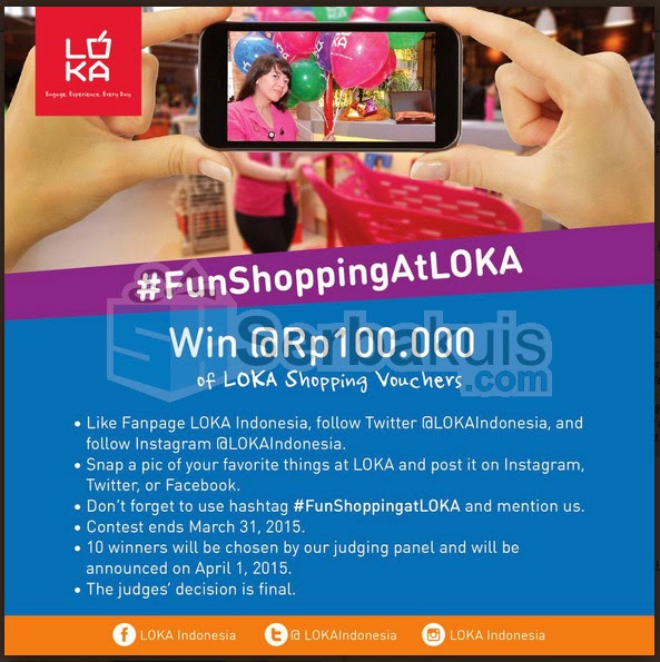 Fun Shopping At LOKA Berhadiah Voucher Belanja Total 1 Juta