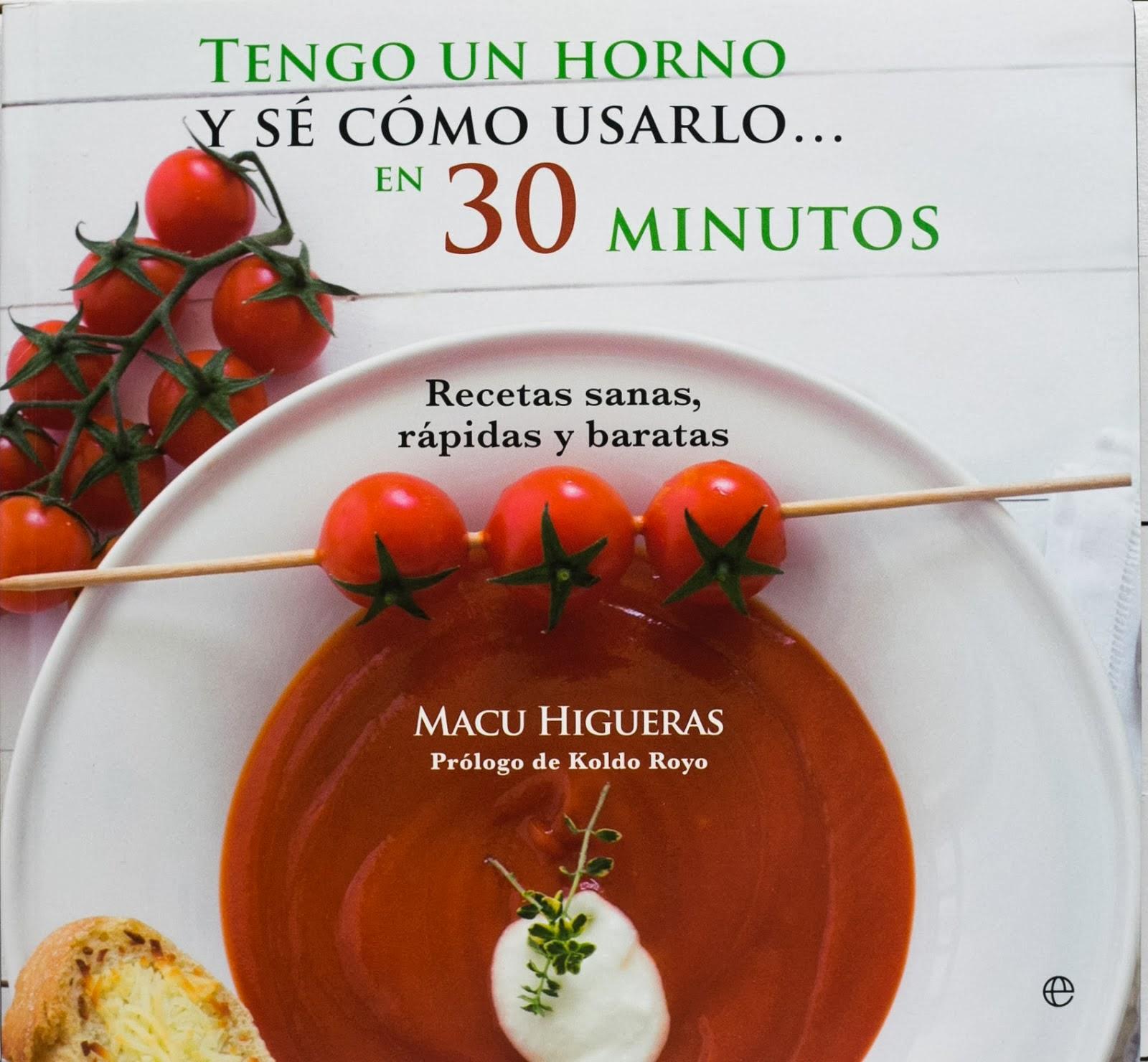 No te pierdas mi libro: <br> Tengo un horno y sé cómo usarlo en 30 minutos