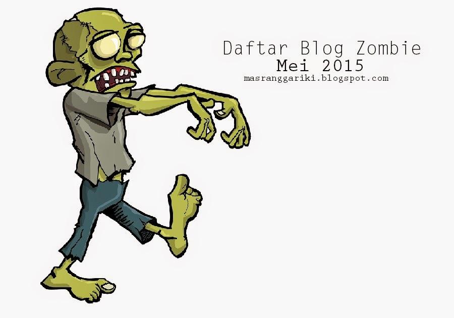 Kumpulan Daftar Blog Zombie Mei 2015