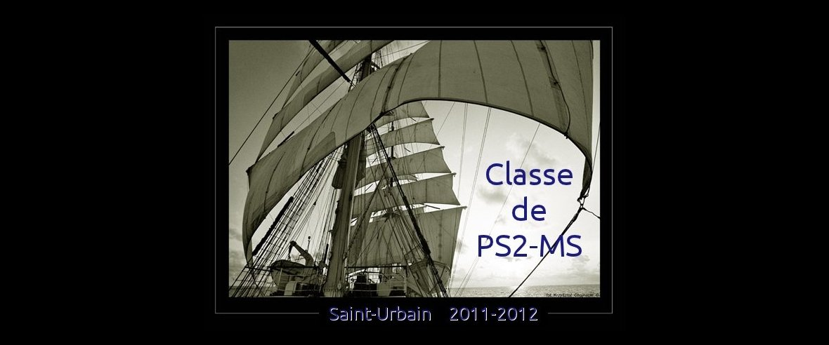 Classe de PS2-MS de Saint-Urbain 2011-2012