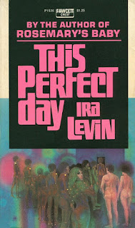 This Perfect Day (Ira Levin) - 1970