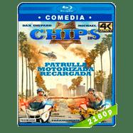 Chips: Patrulla motorizada recargada (2017) 4K Audio Dual Latino-Ingles