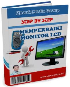 Cara Memperbaiki Monitor LCD Rusak