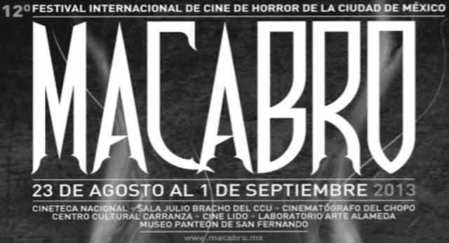 Festival Internacional de Cine de Horror de la Ciudad de México MACABRO 2013