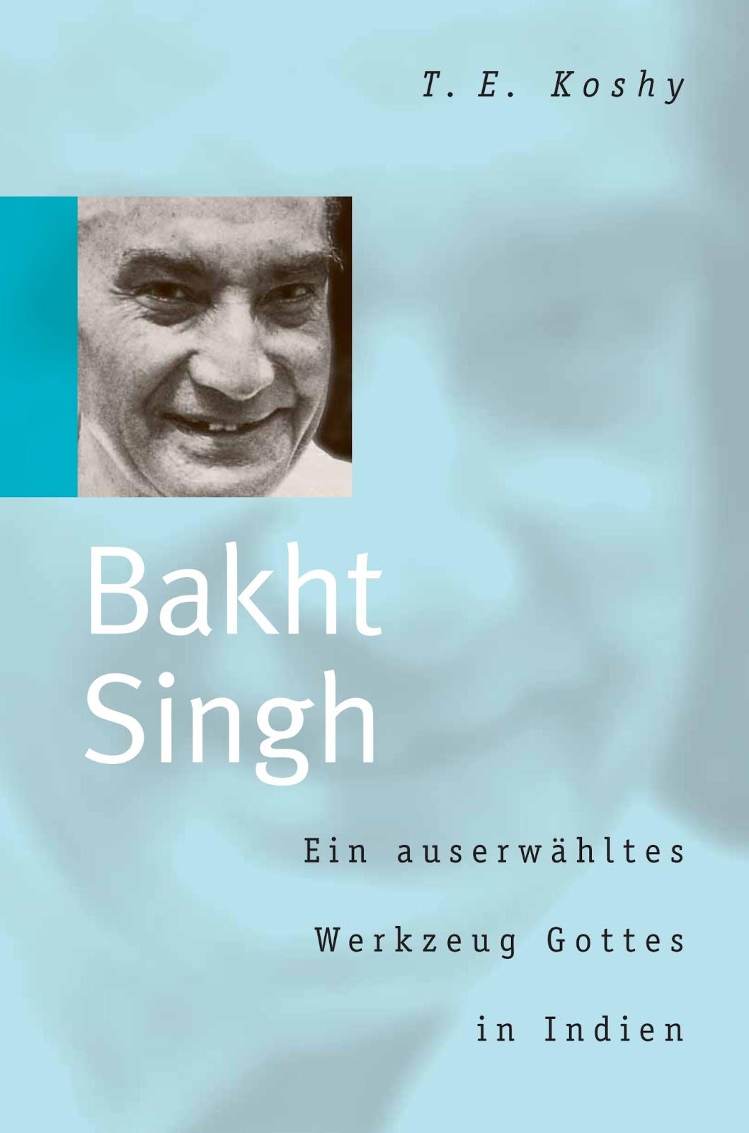 T. E. Koshy-Bakht Singh-