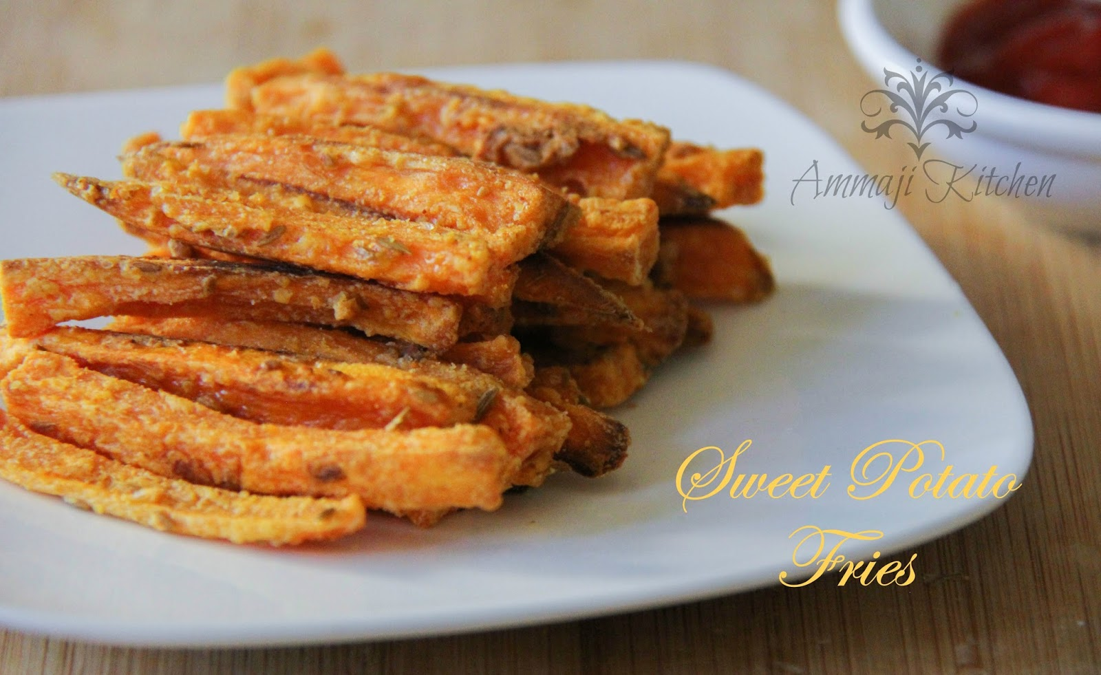 Baked Sweet Potato Fries | Indian Food Recipes | Ammaji ...