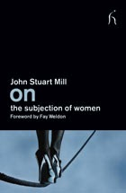 The Subjection of Women   AbeBooks   John Stuart     John Stuart Mill  An Introduction  On Liberty  Utilitarianism  The  Subjection of Women    YouTube