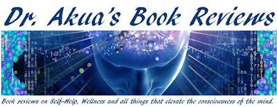 DR. AKUA'S BOOK REVIEWS