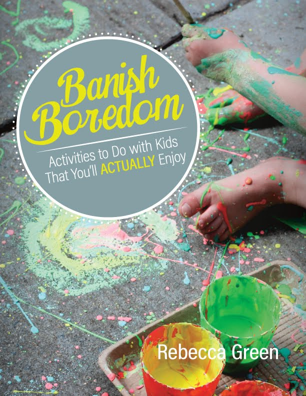 The Not-So-SAHM Book: Banish Boredom!