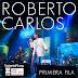 Roberto Carlos - Primera Fila (2015)[256Kbps][MEGA]