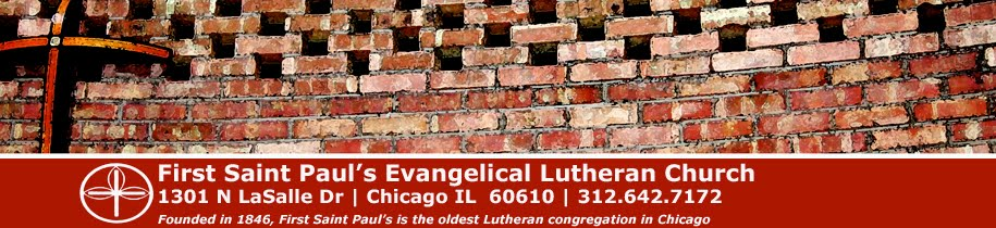 A Word from First Saint Paul's Lutheran Church, Chicago, IL