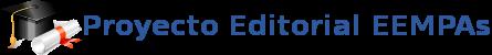 Proyecto Editorial EEMPAs