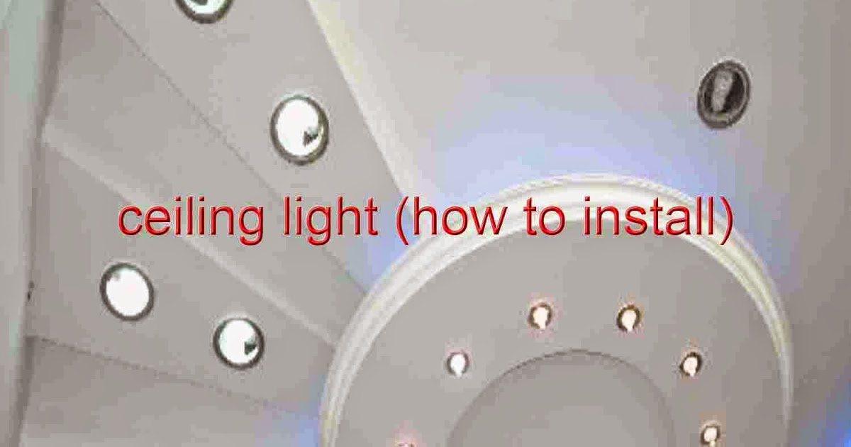 Ceiling Light Fixture Install: How to install a hanging ceiling lamp ...