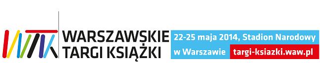 Mała relacja z Warszawskich Targów Książki 22-25.05.2014