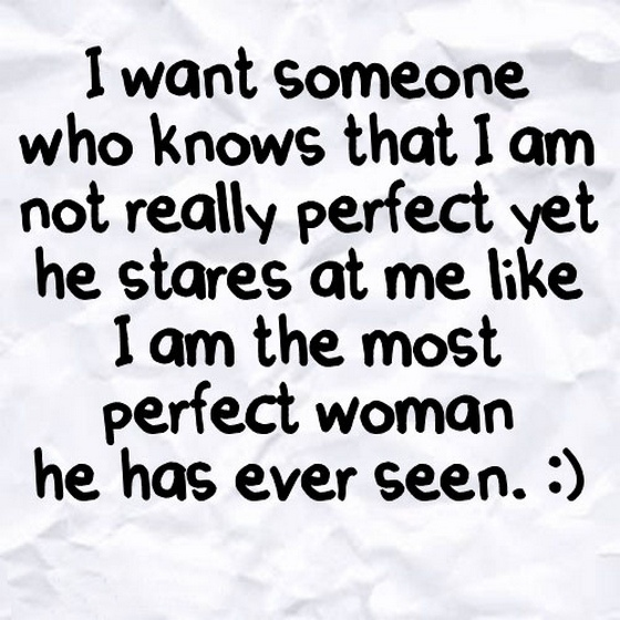Perfect Love Quotes For Him Tumblr : want someone who knoes that i am Saying Pictures