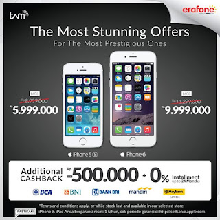 Promo Spesial iPhone 5s Rp 5.999.000 dan iPhone 6 Rp 9.999.000 + Cashback Tambahan dan Cicilan 0% di Erafone