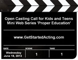 Proper Education Kids Teens Casting Call