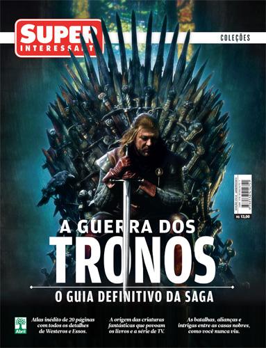 Download – Revista Super Interessante – Edição Especial: A Guerra dos Tronos