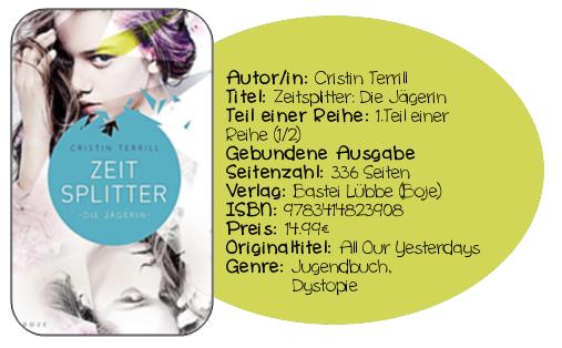 http://www.amazon.de/Zeitsplitter-J%C3%A4gerin-Roman-Cristin-Terrill/dp/341482390X/ref=sr_1_1?ie=UTF8&qid=1392455655&sr=8-1&keywords=Zeitsplitter