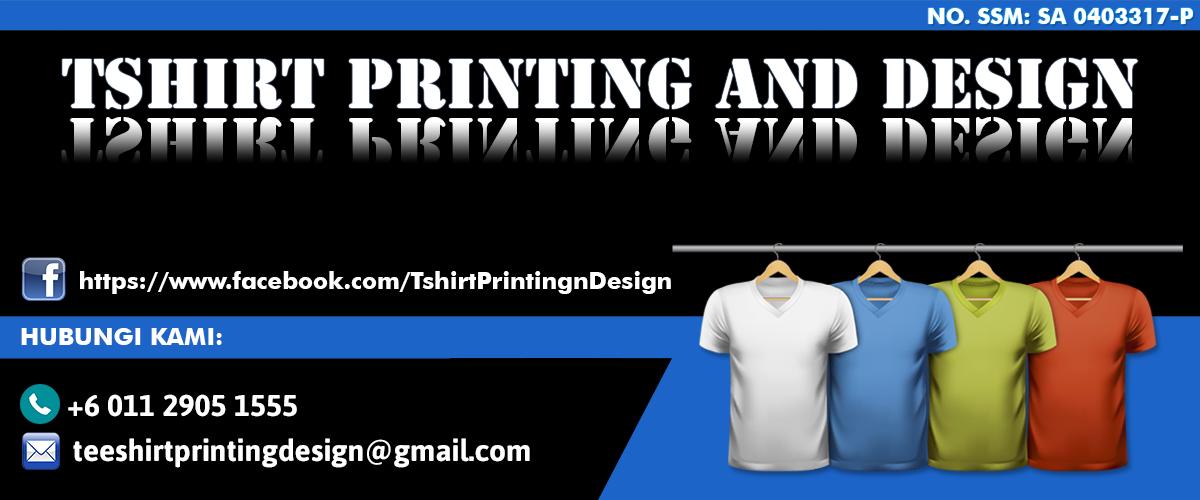 T-Shirt Printing Murah Selangor | Cetak Baju Berkualiti | Design Baju