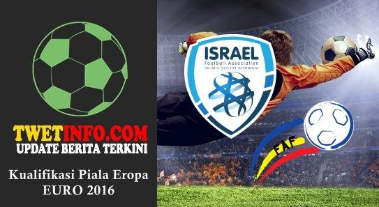 Prediksi Israel vs Andorra, Piala Eropa 04-09-2015