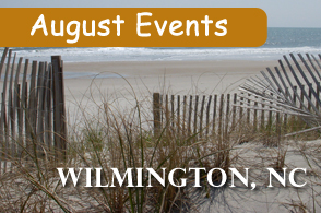 Wilmington NC August Events