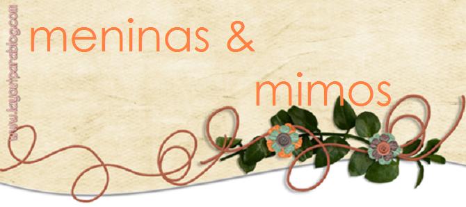 Meninas e Mimos