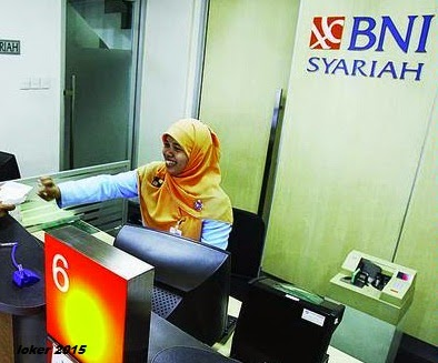 loker Bank BNI Syariah 2015, Info karir BUMN, Lowongan Bank 2015
