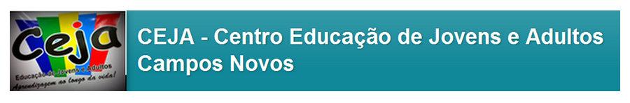 CEJA                      - Centro Educação de Jovens e Adultos   Campos Novos