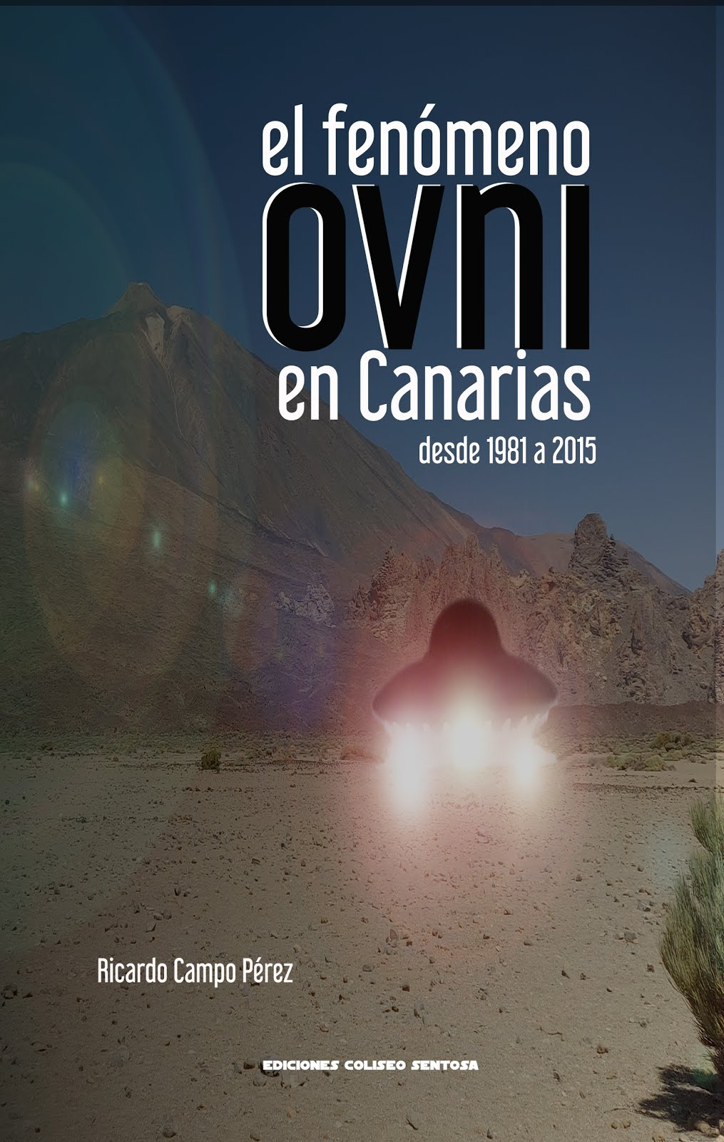 El fenómeno ovni en Canarias desde 1981 a 2015