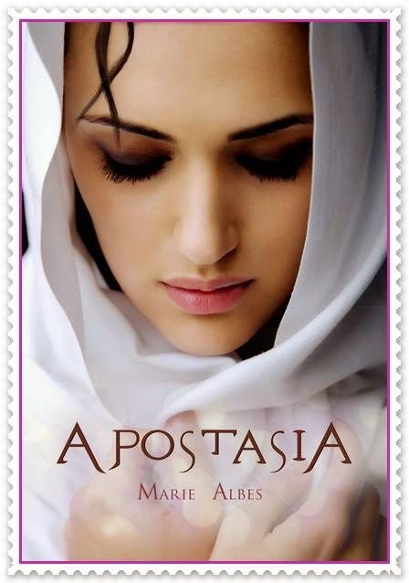 APOSTASIA di Marie Albes