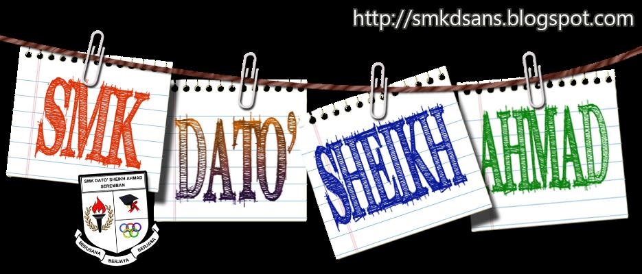 SEKOLAH MENENGAH KEBANGSAAN DATO' SHEIKH AHMAD (D'SHAH)