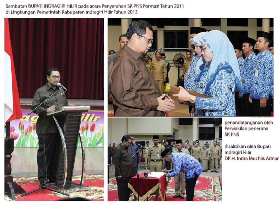 Penyerahan SK PNS Formasi Tahun 2011 dan Sumpah Jabatan di Lingkungan Pemkab. Inhil