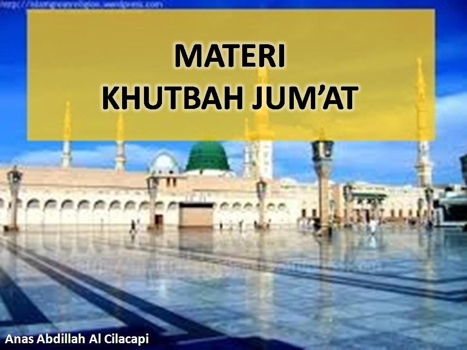 MATERI KHUTBAH JUM'AT