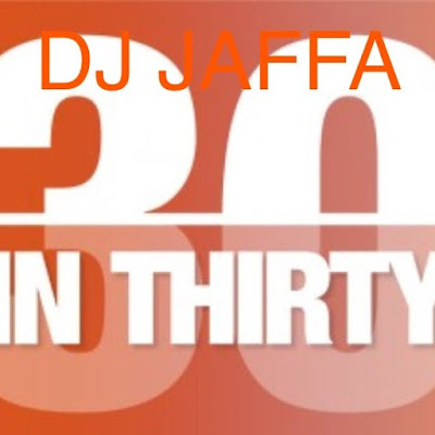 DJ Jaffa - Best Of 30 in Thirty