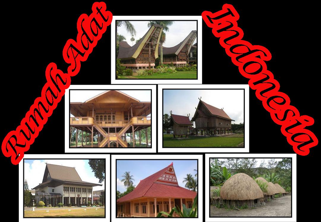 Daftar Nama dan Asal Rumah Adat di Indonesia