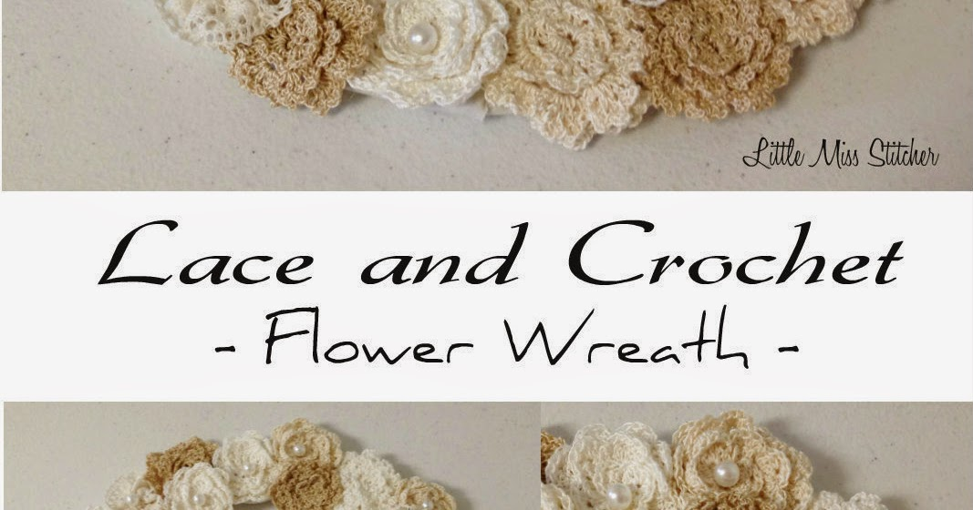 Little Miss Stitcher: DIY Lace and Crochet Flower Wreath