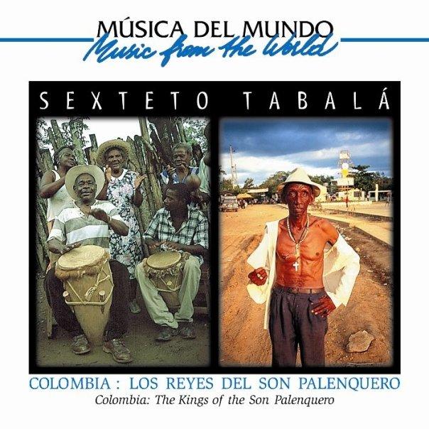 SEXTETO TABALA - REYES DEL SON PALENQUERO