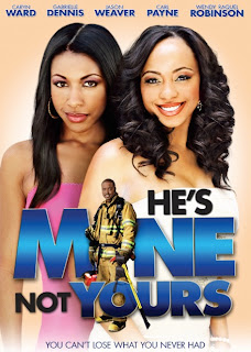 Ver Película He's Mine Not Yours Online Gratis (2011)