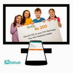 Mobikwik Rs 100 Cashback on Rs 300 DTH Recharge ( Only for Dish Tv )