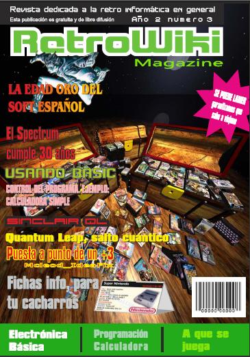 RetroWiki Magazine número 3. 30 años de Spectrum y la época dorada del soft español