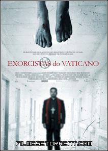 Exorcistas do Vaticano Torrent Dublado
