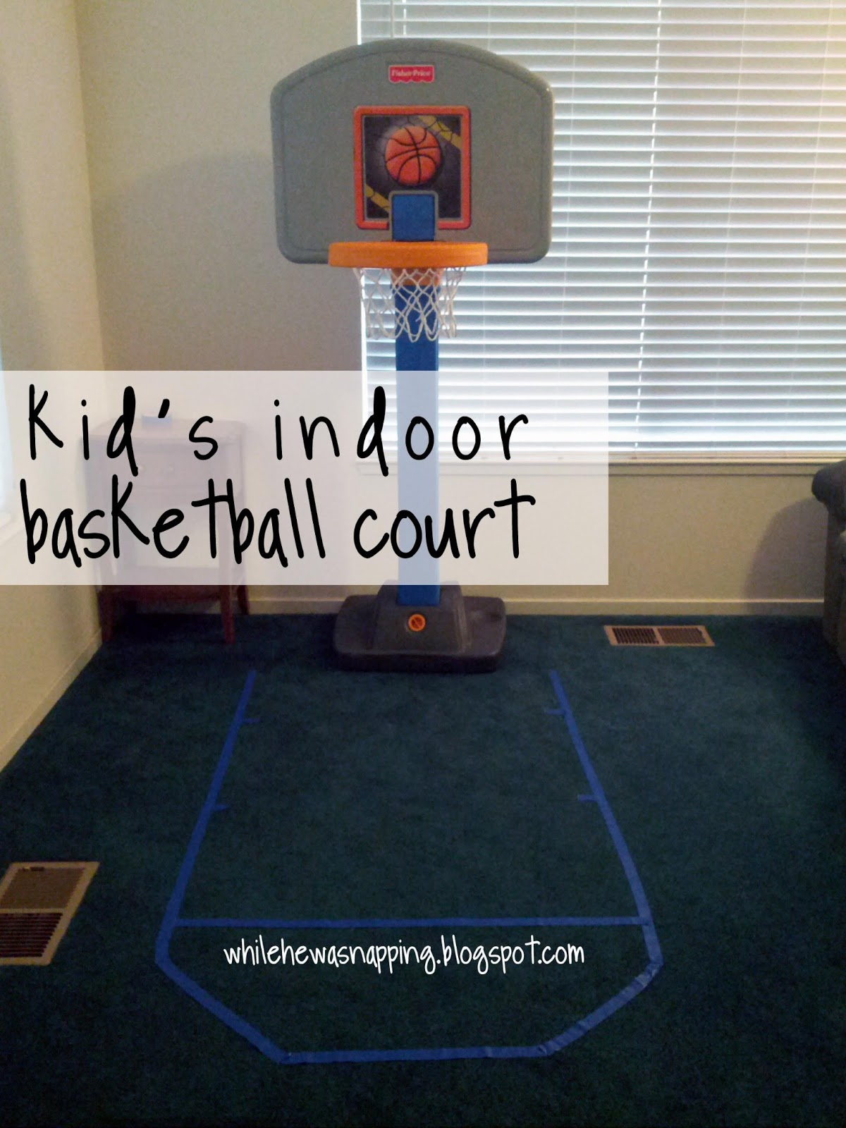 Indoor basketball while he was napping for Homemade indoor basketball court