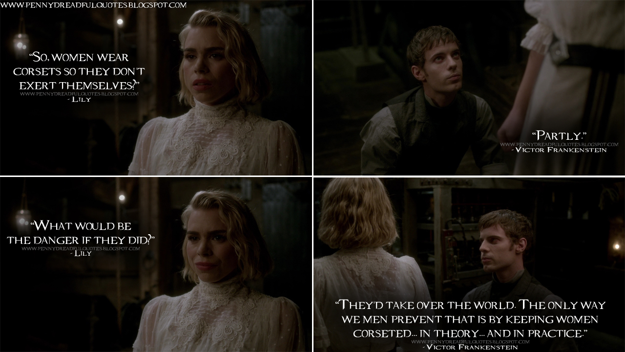 Victor Frankenstein Quotes Lily So Women Wear Corsets So They Don't Exert Themselves