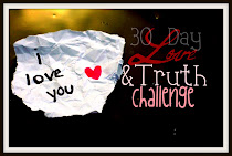 The Love &amp; Truth Challenge