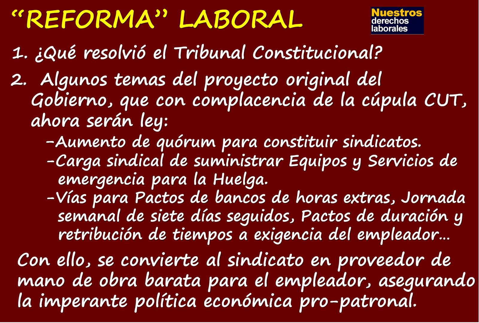 """""""Reforma"""" laboral, lo que no se dice, y que será ley."""